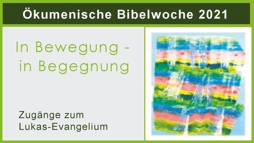 Ökumenische Bibelwoche 2021 in Heiligensee