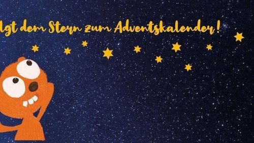 Folgt dem Stern! Unser Adventskalender für Familien und Kinder