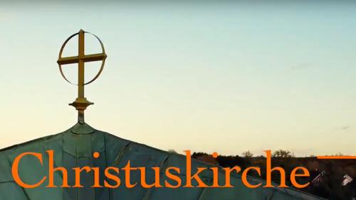 50 Jahre Christuskirche - Wir feiern Jubiläum