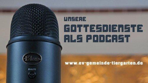 Podcaste zum Gottesdienst am 1. Advent - 29. November