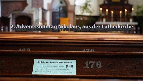 2. Advent, 10 Uhr: Livestream des Familiengottesdienstes aus der Lutherkirche