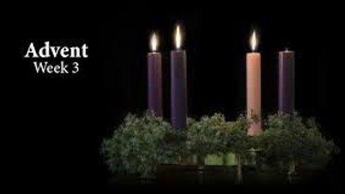 Third Sunday of advent December 13th 2020
