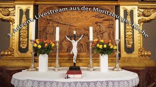 3. Advent, 11 Uhr: Livestream aus der Moritzburger Kirche