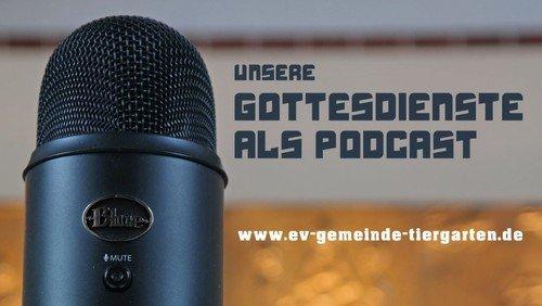 Podcast zum Gottesdienst am 3. Advent, 13. Dezember 2020