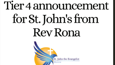 Tier 4 Announcement for St John's from Rev Rona