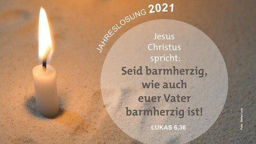 Gedanken zur Jahreslosung 2021