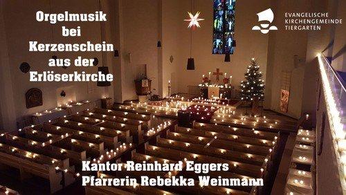 Orgelmusik bei Kerzenschein aus der Erlöserkirche
