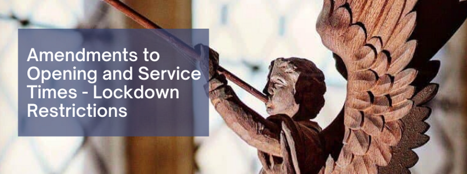 Lockdown Restrictions - Amended Opening and Service Times - UPDATED 13/01/2021