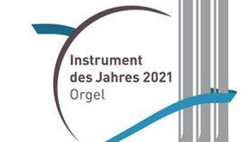 Die Orgel ist das Instrument des Jahres 2021!
