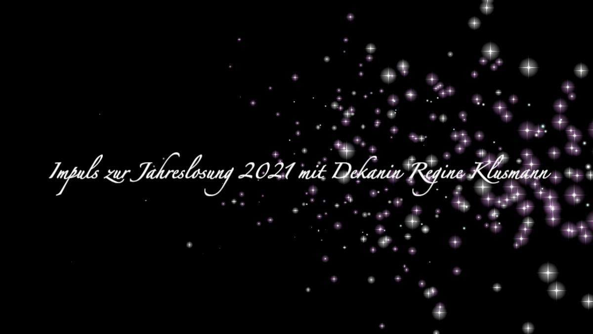 Andacht zur Jahreslosung 2021