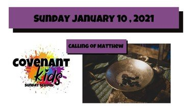 Covenant Kids lesson:  Jesus calls Matthew