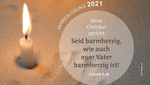 Die Jahreslosung 2021