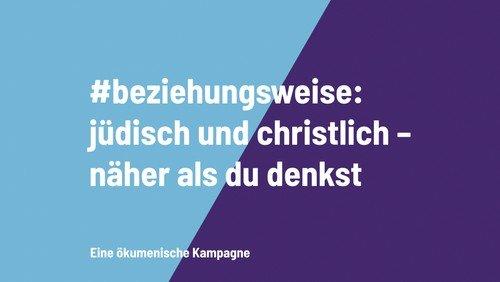 #beziehungsweise: jüdisch und christlich