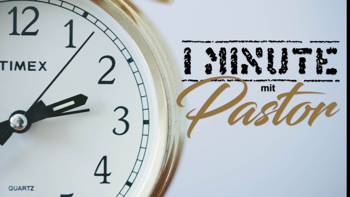 Minute mit Pastor 2021 -13-