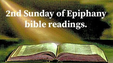 Bible Readings for the 2nd Sunday of Epiphany 17th January 2021