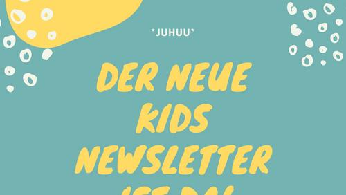 Newsletter nur für Kinder