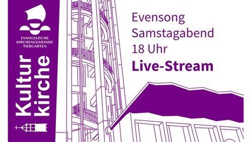Live-Stream Gottesdienst Kulturkirche - EVENSONG am 23. Januar 2021