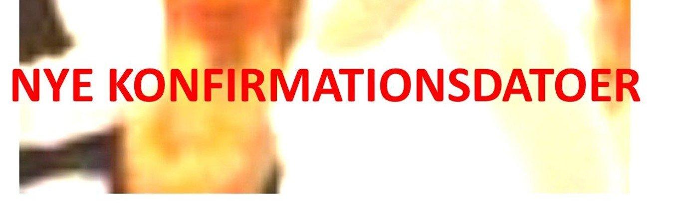 Nye konfirmationsdatoer i 9690-området i 2021