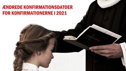 De nye konfirmationsdatoer for efteråret 2021 er nu klar
