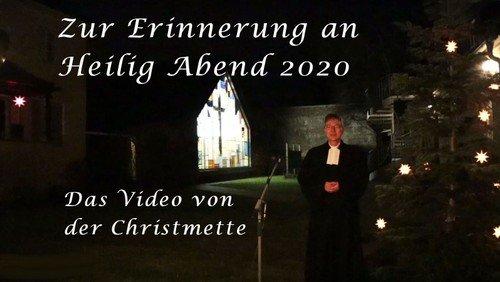 Die Christmette am Heiligen Abend  2020