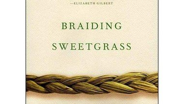 New Zoom Book Club Sundays at 1pm starting on Feb. 28th: Braiding Sweetgrass by Robin Wall Kimmerer