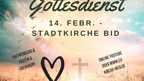 Valentin-Fasten-Herz Gottesdienst aus der Stadtkirche Biedenkopf
