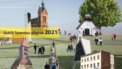 Spandauer Pilgerweg -  Wie geht es 2021 weiter?