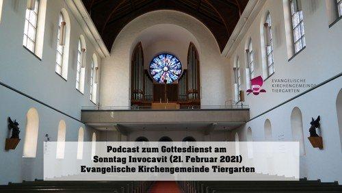 Podcast zum Gottesdienst am Sonntag Invocavit (21. Februar 2021)