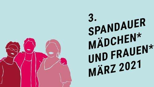 3. Spandauer Mädchen- und Frauen-März 2021