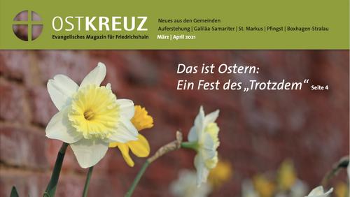 Ostkreuz Magazin März/April ist erschienen!