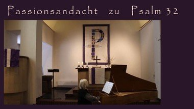 Passionsandacht vor Reminiszere - Video