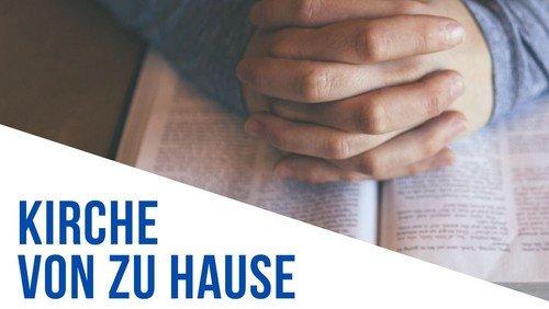 Gottesdienst vom 28. Februar - online nachhören
