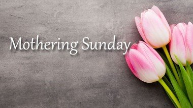 Service of Holy Communion for Mothering Sunday