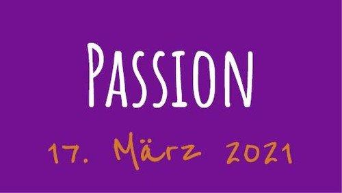 Passionsandacht am 17. März