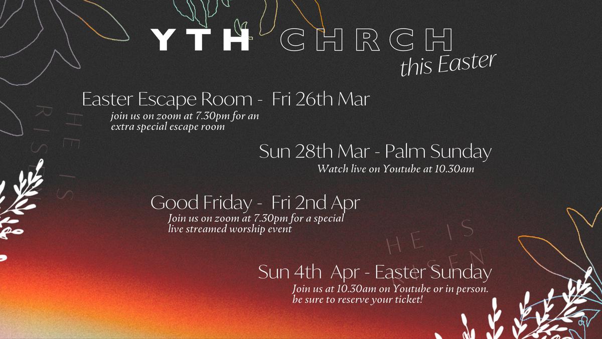 YTH CHRCH this Easter