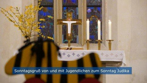 Sonntagsgruß von und mit Jugendlichen zum Sonntag Judika