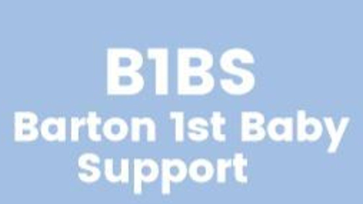 B1BS  (Barton 1st Baby Support)