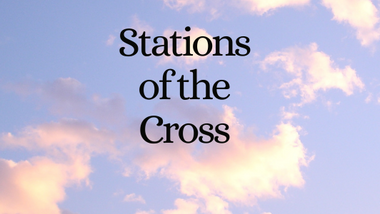 Stations of the Cross - Tuesday 30th March 2021