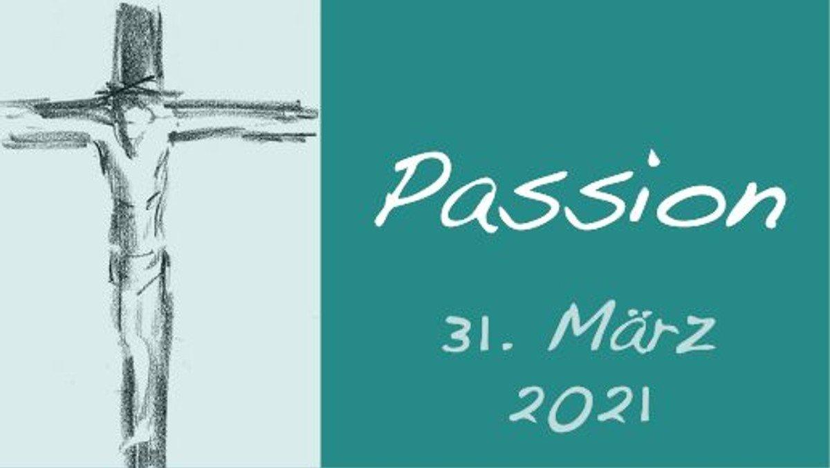Passionsandacht am 31. März