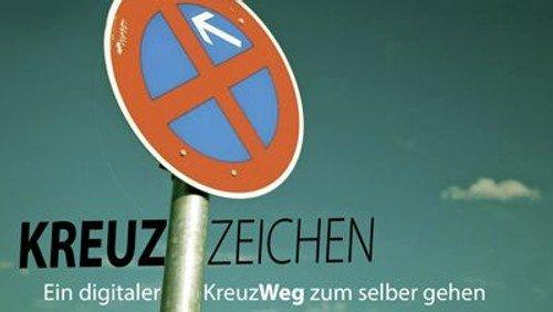 Ölbergandacht und Kreuzweg digital /