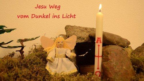 Jesu Weg vom Dunkel ins Licht