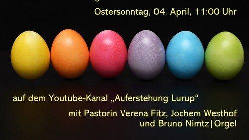 Ostergottesdienst als Video  um 11:00 Uhr auf dem Youtube-Kanal