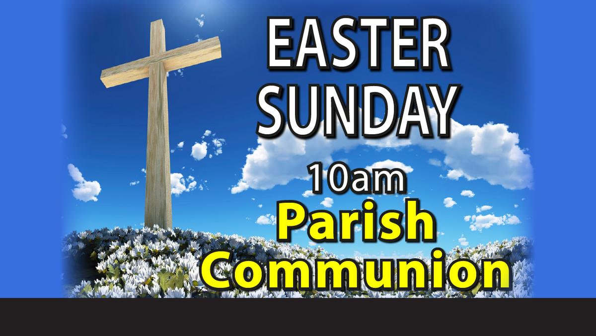 Easter Sunday Parish Communion