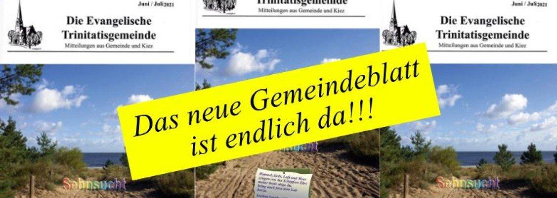 Die  Ausgabe des Gemeindeblatts Juni/Juli 2021 ist endlich da!