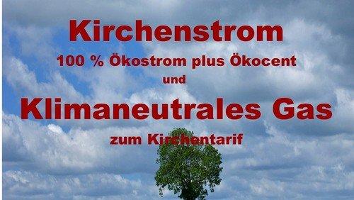 Aktuelles Faltblatt zum Ökologischen Kirchenstrom und zum Klimaneutralen Gas