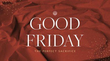 Good Friday 2 April 2021