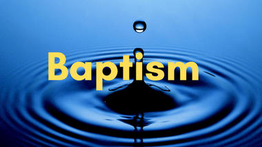 Baptism Words, Prayers and Readings - April 18th
