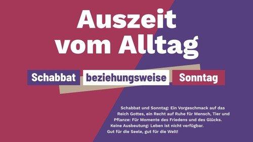 Auszeit vom Alltag: Schabbat beziehungsweise Sonntag.