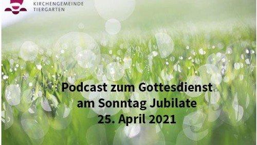 25. April - Podcast zum Gottesdienst
