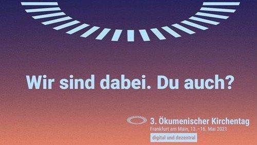 Ökumenischer Kirchentag digital - 13.  bis 16. Mai